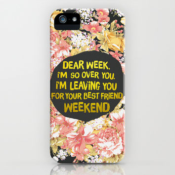 Dear Week iPhone & iPod Case by Sara Eshak