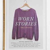 Worn Stories By Emily Spivack - Urban Outfitters