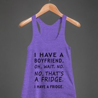 BOYFRIEND FRIDGE RACERBACK
