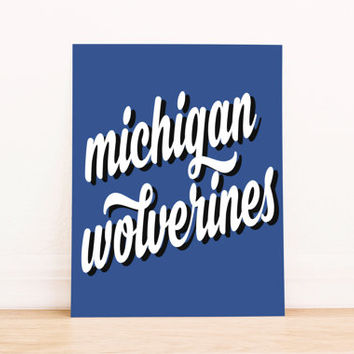Michigan Wolverines Art PrintableTypography Poster Dorm Decor Home Decor Office Decor Poster