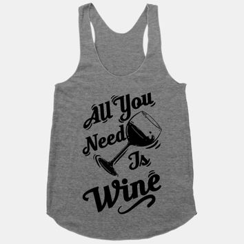 All You Need Is Wine