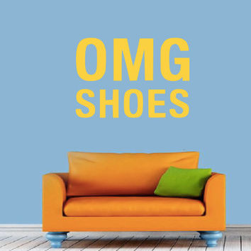 OMG SHOES - Wall Decal - Girls Room - Closet - Retro - High Quality Vinyl Graphic