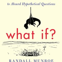 What If?: Serious Scientific Answers to Absurd Hypothetical Questions [Kindle Edition]