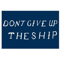 ReForm School: Don&#x27;t Give Up the Ship Print
