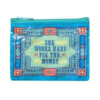 She Works Hard For the Money Coin Purse - Whimsical & Unique Gift Ideas for the Coolest Gift Givers