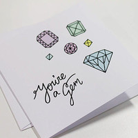 'You're A Gem' Greetings Card