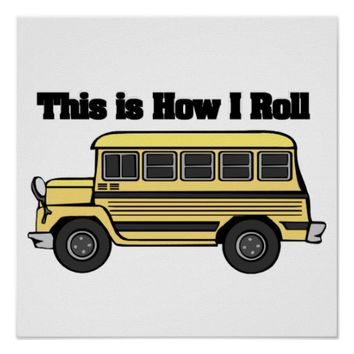 How I Roll (School Bus)