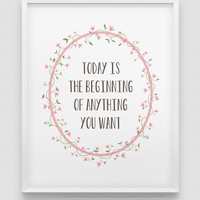 today is the beginning print // inspirational poster // pastel colours home decor print //  powder pink motivational rustic style wall art