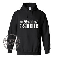 Custom My Heart Belongs to a Soldier Army sweatshirt, Custom Military Shirt for Air Force, Navy, Marines, Wife, Fiance, Girlfriend, Mom