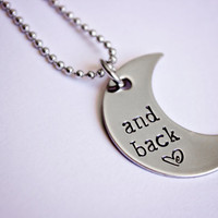 Hand Stamped &amp;quot;and back&amp;quot; crescent moon necklace