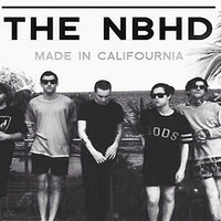 """The Neighbourhood NBHD """"MADE IN CALIFOURNIA"""" WIDE FIT For Tee's and Posters"""