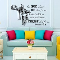 Wall Decal Vinyl Sticker Decals Art Home Decor Murals Quote Decal But god shows His Love... Romans 5:8 Bible Verse Decals KV37