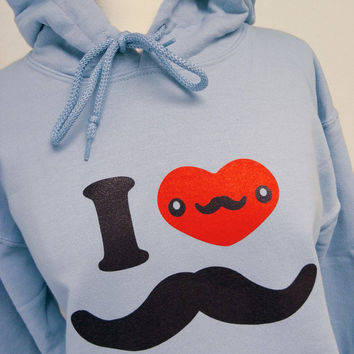 Mustache Hoodie - I Love Moustache Light Blue Sweatshirt - Unisex Sizes S, M, L, XL