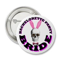 Bachelorette party bride pinback buttons from Zazzle.com