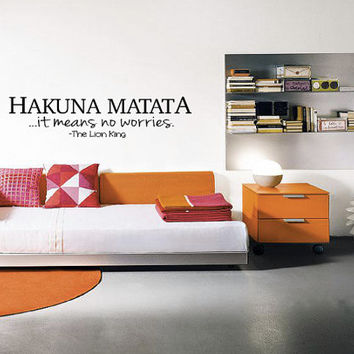 Hakuna Matata It Means No Worries Wall Decal - The Lion King - Quote - Living Room - Bedroom - Kids Room - Baby Room - High Quality Graphic