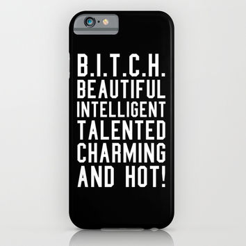 BITCH Acronym or Abbreviation (Black and White) iPhone & iPod Case by CreativeAngel | Society6