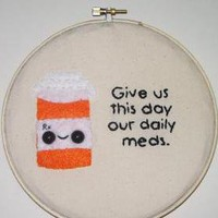 Made To Order Daily Meds Embroidery.. on Luulla