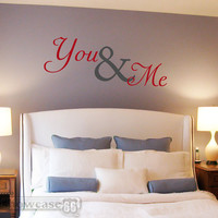 You &amp; Me - Vinyl Wall Art - FREE Shipping - Romantic Wall Decal