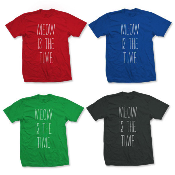 Pussies on Parade - Meow Is The Time T-Shirt