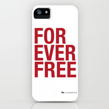 RX - FOREVER FREE - RED iPhone & iPod Case by Rx Gear
