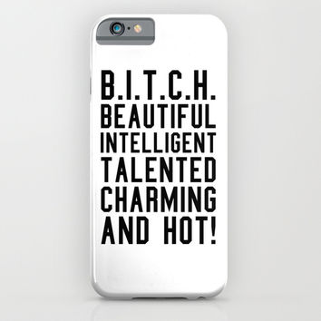 BITCH Acronym or Abbreviation iPhone & iPod Case by CreativeAngel | Society6