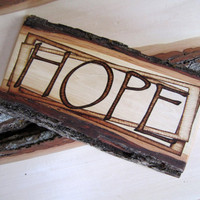 Hope sign art - country decor hope wall hanging pyrography - shabby chic decor - inspirational sign