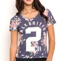 Short Sleeve Floral Tee Shirt with Talk British 2 Me Screen