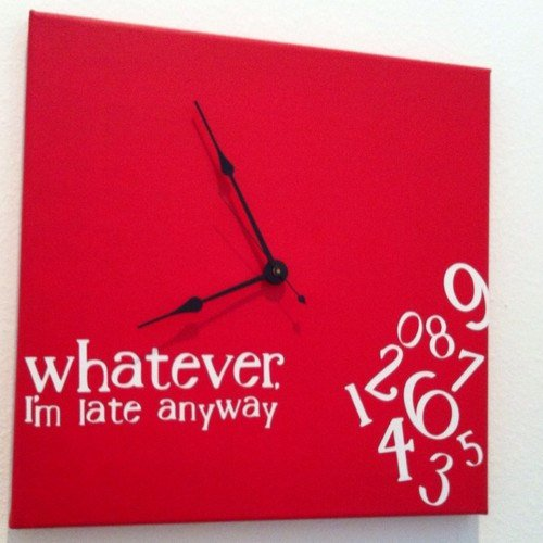 whatever, I'm late anyway clock in red