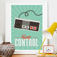 Retro poster Videogame Art  print positive quote  Print  Hipster poster  Kids playroom art  Modern art Nursery decor   Keep Control  A3