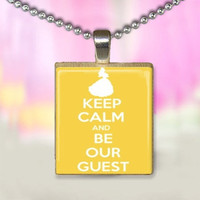 Beauty and the Beast Inspired Keep Calm and be our Guest Scrabble Tile Pendant
