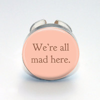 Round Glass Bezel Ring We're All Mad Here Adjustable Alice In Wonderland Ring (A3504R)