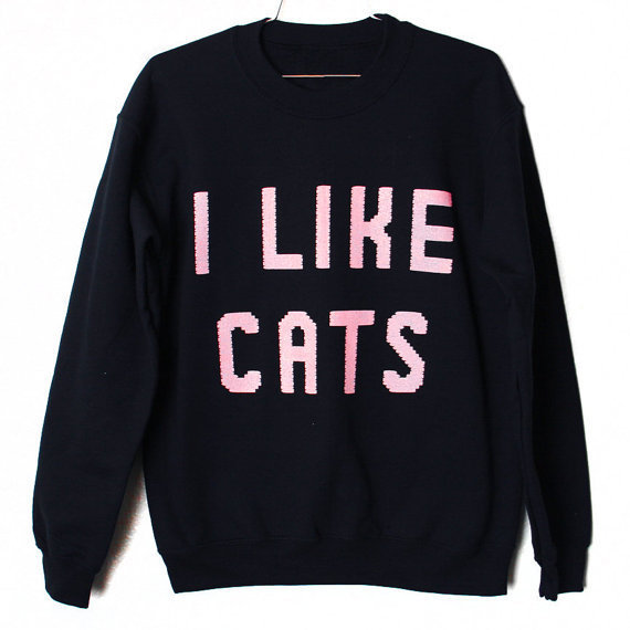 I Like Cats Sweatshirt (Select Size)