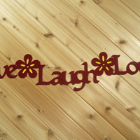 Wall Art, Wall Words, Metal Live Laugh Love By PrecisionCut