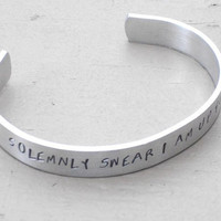 Buy any 2 Bracelets get ONE FREE I Solemnly Swear I am up to No Good  Harry Potter Hand Stamped Metal Bracelet