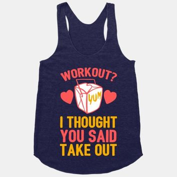 Workout? I Thought You Said Takeout