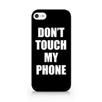 Don't Touch My Phone - iPhone 5C Black Case