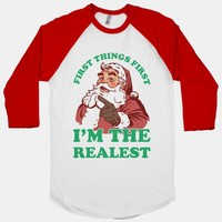 First Things I'm The Realest (Fancy Santa)
