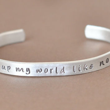 One Direction Bracelet -  Hand Stamped cuff - Baby you light up my world like nobody else - What makes you beautiful