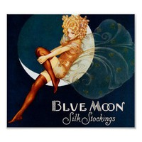 Blue Moon Silk Stocking ~ Vintage Advertisement Poster from Zazzle.com