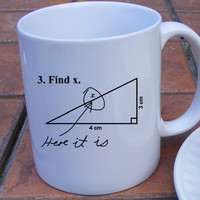 Back to School Math Coffee Mug Find X Here it is  Mathematical academic Humor for Teachers appreciation gift