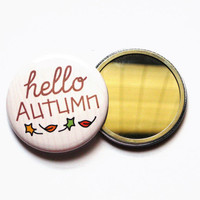 Autumn Compact Mirrors Hello Sayings Nature Brown Leaves Pocket Fall