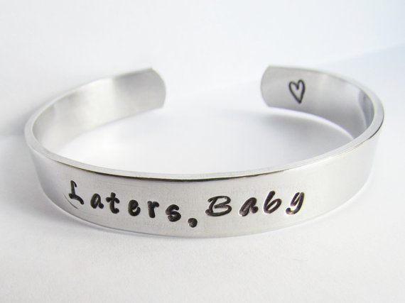 50 Shades of Grey Bracelet Laters Baby Inspired Jewelry Hand Stamped Cuff Metal Fifty Shades of Grey