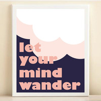 Tory Burch Inspired. Pink &amp; Navy &#x27;Let Your Mind Wander&#x27; print poster