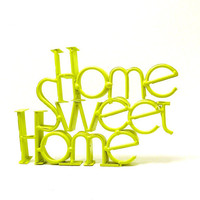 home sweet home sign, vintage, lime green, neon decor, typography, saying, kitsch, vintage metal, wall art