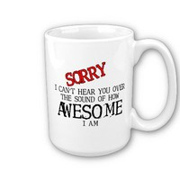 Sound of Awesome Funny Mug Humor from Zazzle.com