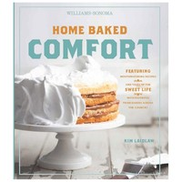 Williams-Sonoma Home Baked Comfort Cookbook
