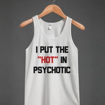 I PUT THE HOT IN PSYCHOTIC TANK TOP (IDE052048)