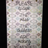 "Children Are Making Memories - 6x12"" Plaque - Wall or Tabletop Decor"