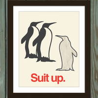 Suit up penguins poster print