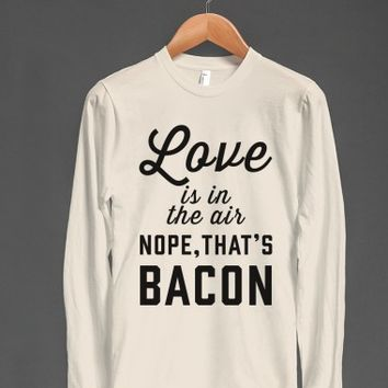Love Is In The Air...Nope, That's Bacon-Athletic Grey T-Shirt